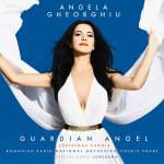 Angela Gheorghiu - Guardian Angel