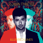 Robin Thicke - Blurred Lines LEP