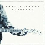 Eric Clapton - Slowhand 2012 Remaster